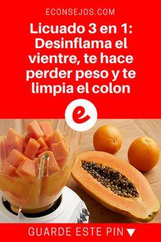 Desinflamar vientre | Licuado 3 en 1: Desinflama el vientre, te hace perder peso y te limpia el colon | Licuado 3 en 1: Desinflama el vientre, te hace perder peso y te limpia el colon.