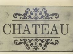 CHATEAU SIGN / CHATEAU  wall sign / fancy by SophiesCottage