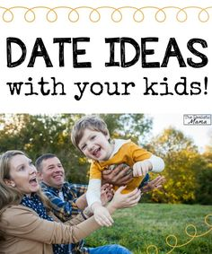 10 date ideas to do with the kids!