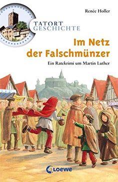 Im Netz der Falschmünzer: Ein Ratekrimi um Martin Luther ... https://www.amazon.de/dp/3785549105/ref=cm_sw_r_pi_dp_x_zdCmyb5ST65WG