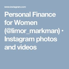 Personal Finance for Women ( Personal Finance, Improve Yourself, Inspirational Quotes, Photo And Video, Videos, Photos, Instagram, Women, Pictures