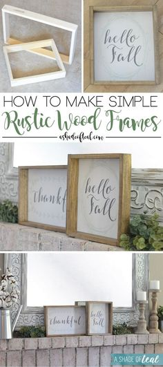 """How to make Simple Rustic Wood Frames  - 1 1/2"""" wide x 1/2"""" thick wood, nail gun, Minwax Weathered Oak & Dark Walnut combined, print out seasonal art prints and staple to the back, so easy to change out the signs"""