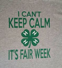 I cant keep calm its fair week Your choice of white, black or kelly green plain vinyl. Let me know your choice in notes to buyer If you dont