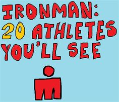 Absolutely! I can't wait to see all of these athlete types at IM Lake Placid while cheering on my MOM!!!!!! <3