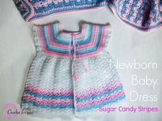 Sugar Candy Stripes: Crochet Newborn Baby dress - free pattern