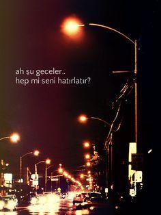 Ah şu geceler! Hep mi seni hatırlatır..  www.love.gen.tr #Aşk #Sevgi