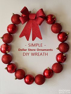 Love this easy wreath with ornaments from the dollar store