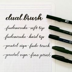 A comparison of my favorite brush calligraphy pens – pieces calligraphy                                                                                                                                                      More