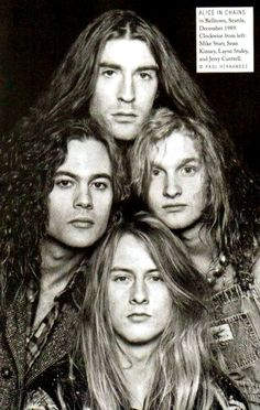 They were just babies.  Alice in Chains