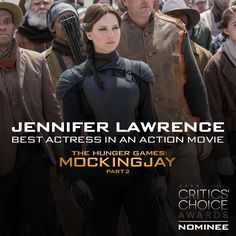 Congrats to #MockingjayPart2's Jennifer Lawrence on her Critics' Choice nomination for Best Actress in an Action Movie! #CriticsChoice