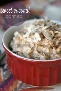 Sweet Coconut Oatmeal - this oatmeal is sweet and creamy, and a tad ...