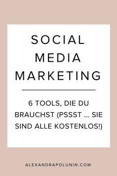 6 Power-Tools für dein Social-Media-Marketing. Sie sparen dir Zeit, Energie und Nerven. Und das Beste: Sie sind alle kostenlos!