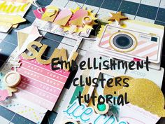 Scrapbooking Tutorial- Embellishment Clusters- Crate Paper Poolside- Jun...