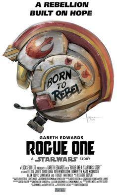 Affiche alternative du film Rogue One : A Star Wars Story (Gareth Edwards (II)) de Orlando Arocena Star Wars Film, Star Wars Poster, Star Wars Art, Star Trek, Star Wars Comics, Dc Comics, Rebel Scum, Full Metal Jacket, Fan Poster