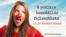 A pozitív hozzáállás fejleszthető 11 jó tanács hozzá - Rózsaszín szemüveg Hug, Coaching, Spirituality, Feelings, Health, Quotes, Training, Quotations, Health Care