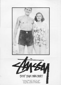 Stussy...bust your own beat!