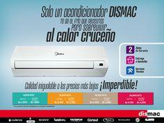 DISMAC - Solo un acondicionador DISMAC te da todo el frío que necesitas para sobrevivir al calor...