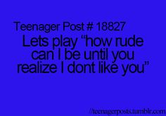 Okaay, but we might be playing for a while coz u r so stupid that u don't realise that I want 2 stop talking 2 u...