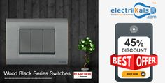 Get Huge Discounts On #ANCHOR #WoodBlackSeries #Switches |electrikals.com