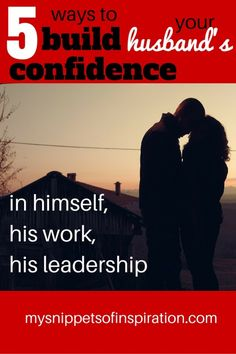 Building your man's confidence is a great responsibility for a wife! Here are some practical suggestions for you to boost his ego, and boost intimacy in marriage!