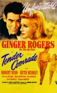 Tender Comrade (1943) starring Ginger Rogers, Robert Ryan. Watched April 2013, TCM.
