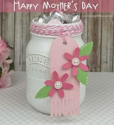 Happy Mother's Day tag and decorated glass jar