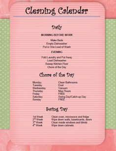 Getting Organized: Cleaning Calendar This is a good pattern to keep up with household chores in a regular way.
