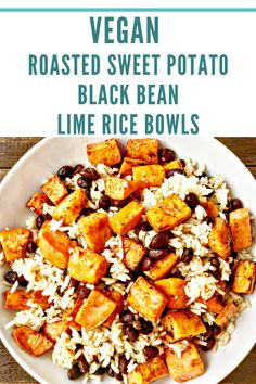 Roasted Sweet Potato Black Bean & Lime Rice Bowls - A colorful tasty satisfying protein-packed budget friendly meal on the table in about minutes. Whole Food Recipes, Cooking Recipes, Dinner Recipes, Dinner Ideas, Lunch Recipes, Roasted Sweet Potatoes, Vegan Dinners, Lime Rice, Slow Cooker