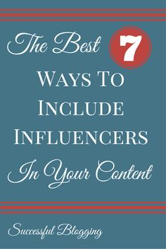 What are the best ways to include influencers in your blog post so that you get more traffic? http://www.successfulblogging.com/promote-blog-content/
