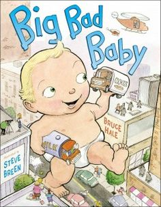 Tuesday, June 17, 2014. When Sweet Little Sammy suddenly turns into Big Bad Baby, nothing can stop his misbehavior--or that of his evil hench-dog, Boris--except, perhaps, his mother, armed with his favorite blue blanky.