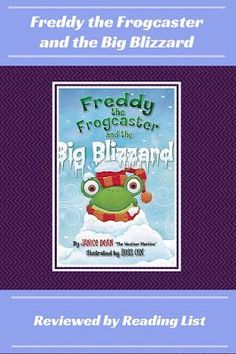 Freddy the Frogcaster and the Big Blizzard  A Book Review on Children's Corner on Reading List along with crafts, activities and learning opportunities  #BookscanTeach #Weather