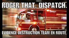 Evidence Destruction Team #policehumor