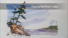 Northern lake, line and wash, painting demonstration. Very loose, quick ...