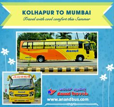 What better way to enjoy the summer season than traveling through the cool and luxury coaches of Anand Travels. Book online bus tickets from Kolhapur To Mumbai (via Karad, Satara and Pune)and get 5% off on all bus tickets through our portal http://www.anandbus.com/e-bookings/79/Kolhapur/97/Mumbai  #Kolhapur #Mumbai #Pune #Satara #Karad #OnlineBusTickes #Bus