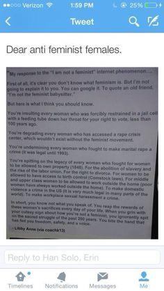 Dear anti-feminist females...