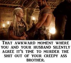 Khaleesi and Khal Drogo hehehe I can't help that it's funny