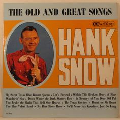 Hank Snow - The Old And Great Songs