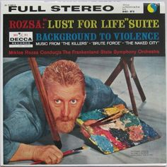 """Miklós Rózsa, Frankenland State Symphony Orchestra - """"Lust For Life"""" Suite / Background To Violence: buy LP at Discogs"""