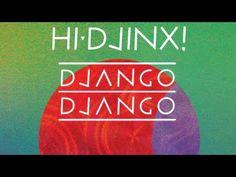 """Default"" by Django Django (Tom Furse Remix)"