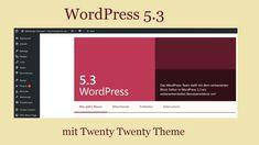"WordPress 5.3 "" Kirk"" mit Twenty Twenty Theme"