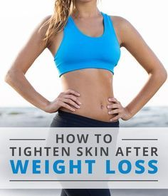 In order to combat loose skin, we've provided some tips to help you gradually tighten skin and leave your body looking firm from head to toe. #weightloss #looseskin