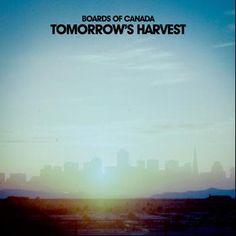 Tomorrow's Harvest - Boards Of Canada (Warp)