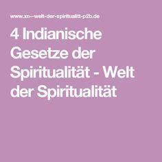 4 Indianische Gesetze der Spiritualität - Welt der Spiritualität
