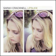 Sarah Cracknell / Lipslide  2CD Deluxe Edition 2012