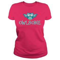 Owlsome Awesome Owl T Shirt Birds T-Shirts & Hoodies