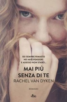 Romance and Fantasy for Cosmopolitan Girls: Segnalazione Casa Editrice Nord: Rachel Van Dyken ...