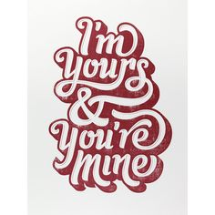 I'm yours & you're mine... And no one can take that away