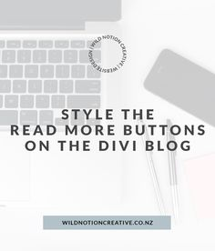 3 Ways To Style The Read More Button For The Divi Blog Page #divi #websitedesign #divicss Blog Page, Read More, Web Design, Social Media, Buttons, Creative, Website, Tips, Style