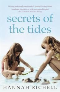 The Secrets of the Tides by Hannah Richell and Addition by Toni Jordan. Click to read my reviews.