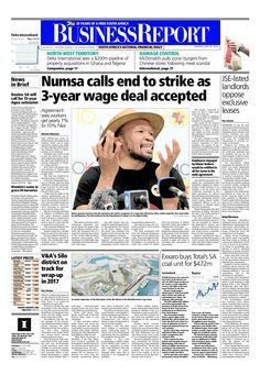 Today's Business Report newspaper front page (July 29, 2014) deals with the end to the Numsa strike, Exxaro buys Total's SA coal unit for R5 billion and the R1.5 billion Silo district in the Victoria & Alfred Waterfront.  To read these stories click here: http://www.iol.co.za/business